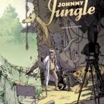 Johnny Jungle, T2 – Jean-Christophe Deveney & Jérôme Jouvray