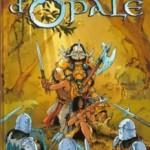 Les Forêts d'Opale, T1 : Le Bracelet de Cohars – Christophe Arleston & Philippe Pellet