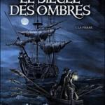 Le Siècle des Ombres, T1 : La Pierre – Eric Corbeyran & Michel Suro