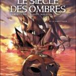 Le Siècle des Ombres, T3 : Le Fanatique – Eric Corbeyran & Michel Suro