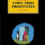 Vingt-trois prostituées – Chester Brown