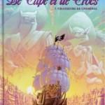 De cape et de crocs, T7 : Chasseurs de chimères – Alain Ayroles & Jean-Luc Masbou