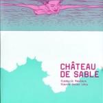 Château de sable – Frederik Peeters & Pierre-Oscar Lévy