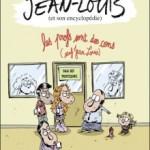 Jean-Louis et son Encyclopédie, T1 : Les Profs sont des Cons (sauf Jean-Louis) – Fabcaro