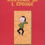 Anatomie de l'éponge – Guillaume Long