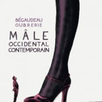Mâle occidental contemporain – François Bégaudeau & Clément Oubrerie