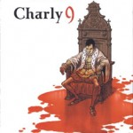 Charly 9 – Richard Guérineau