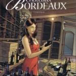 Châteaux Bordeaux, T3 : L'amateur – Eric Corbeyran & Espé