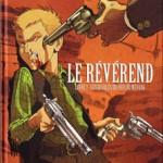 Le révérend, T1 : Les diables déchus du Nevada – Lylian & Augustin Lebon
