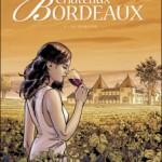 Châteaux Bordeaux, T1 : Le Domaine – Eric Corbeyran & Espé