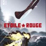 Black 109 : Étoile Rouge – Brugeas Vincent & Ronan Toulhoat