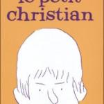 Le Petit Christian – Blutch