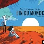 Les aventures de la fin du monde – Vincent Caut