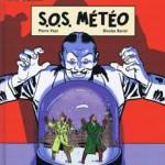 Les aventures de Philip et Francis, T3 : S.O.S. météo – Pierre Veys & Nicolas Barral