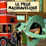 Les Aventures de Philip et Francis, T2 : Le Piège Machiavélique – Pierre Veys & Nicolas Barral