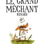 Le grand méchant renard – Benjamin Renner