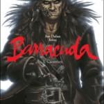 Barracuda, T2 : Cicatrices – Jean Dufaux & Jérémy
