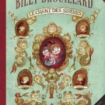 Billy Brouillard, T3 : Le chant des sirènes – Guillaume Bianco