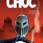 Choc, T1 : Les fantômes de Knightgrave, Première partie
