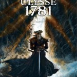 Ulysse 1781, T1 : Le Cyclope (1/2) – Xavier Dorison & Éric Hérenguel