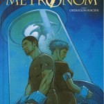 Metronom', T3 : Opération suicide
