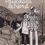 Paul, T8 : Paul dans le Nord