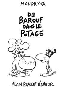 DuBaroufDansLePotage
