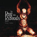 Le Roy des ribauds, T2 : Livre II