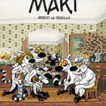 Maki, T2 : Bravo la famille