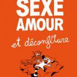 Sexe, amour et déconfiture