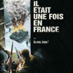 Il était une fois en France, T4 : Aux armes, citoyens !
