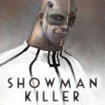Showman Killer, T1 : Un héros sans cœur