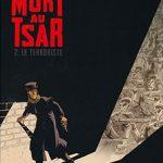 Mort au tsar, T2 : Le terroriste