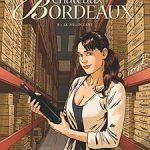 Châteaux Bordeaux, T8 : Le négociant