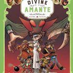 Une aventure des spectaculaires, T2 : La divine amante