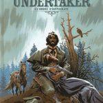 Undertaker, T4 : L'ombre d'Hippocrate