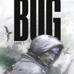 Bug, T1 : Livre 1