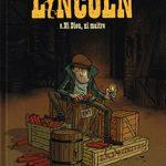 Lincoln, T9 : Ni dieu, ni maître