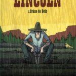 Lincoln, T1 : Crâne de bois