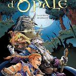 Les forêts d'Opale, T10 : Le destin du jongleur