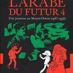 L'arabe du futur, T4 : Une jeunesse au Moyen-Orient (1987-1992)