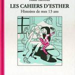 Les cahiers d'Esther, T4 : Histoire de mes 13 ans