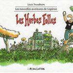 Les nouvelles aventures de Lapinot, T2 : Les herbes folles