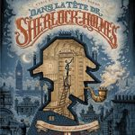 Dans la tête de Sherlock Holmes, T1 : L'affaire du ticket scandaleux 1/2