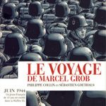 Le voyage de Marcel Grob