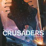 Crusaders, T1 : La colonne de fer