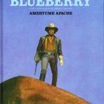 Blueberry, T1 : Amertume apache