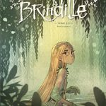Brindille, T2 : Vers la lumière