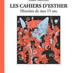 Les cahiers d'Esther, T6 : Histoires de mes 15 ans